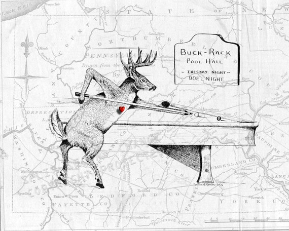 Eight Point to Eight Ball , Buck Deer Shooting Pool , 1789 Map of Pennsylvania , Original Art Sketch
