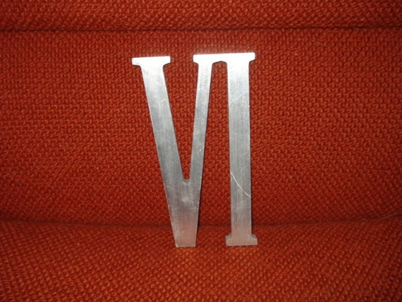 Vintage Aluminum Roman Numeral Vi Or 6