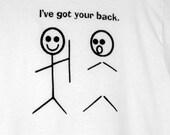 Got Your Back White T-shirt Unisex
