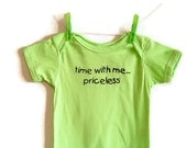 Sweet Baby Onesie Screenprinted Time With Me Priceless Lime Green  Size 12M