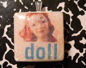 "scrabble tile pendant ""doll"""