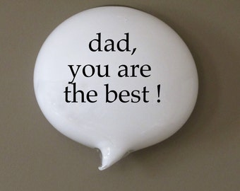 Father's Day Glass Cartoon Word Balloon Conversation PIece