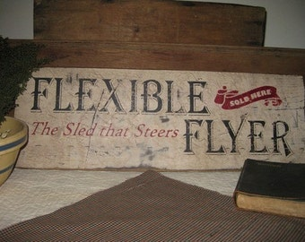 Primitive Vintage Sign - Flexible Flyer Sled - Great for Christmas, Holidays, Winter