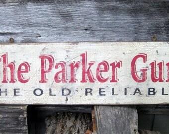 Vintage Parker Gun Trade Sign