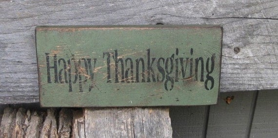 """Primitive Sign - Happy Thanksgiving - 5.5"""" x 12"""" - Several Colors Available"""