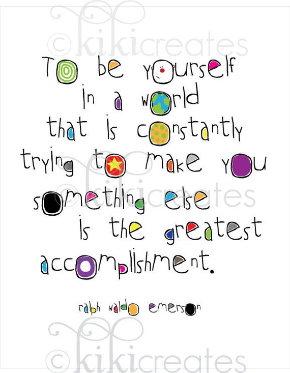 Be Yourself print