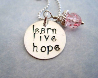 Custom necklace-learn live hope-inspirational hand stamped pendant-sterling silver charm-personalized-womens jewelry-girls pendant-engraved