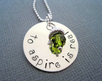 to aspire is real inspirational necklace-custom pendant-hand stamped sterling silver jewelry-gift for women-engraved pendant-sterling charm