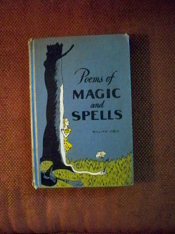1st Edition OLD BOOK, Poems of Magic and Spells, 1960.  Just in Time For Halloween.