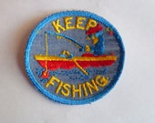 Keep Fishing blue Fisherman boat Round Sew On Retro 1970's New Vintage Patch Applique