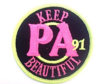 KEEP PA beautiful 91 Vintage 1970's Sewing Patch Applique Collectible Neon Bright