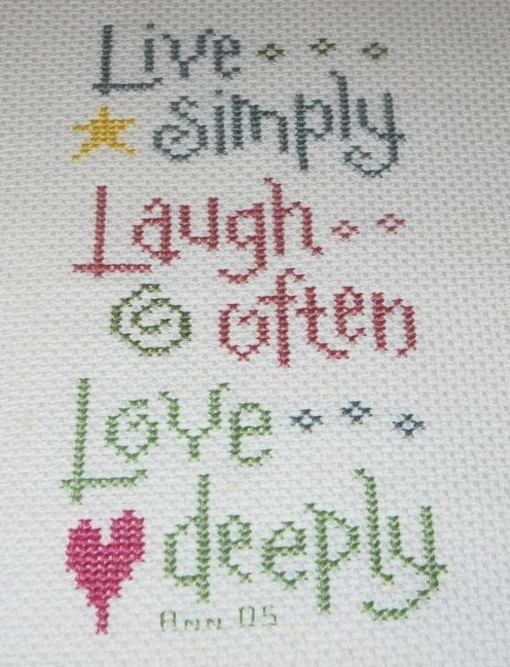 Live Simply Laugh Often Love Deeply Finished Cross Stitch