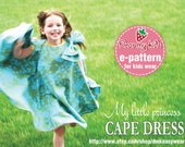NEW-My Little Princess Cape Dress (Age 2 to 7) PDF Patterns and Instructions