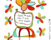 speak the truth. colorful print. by rachel awes