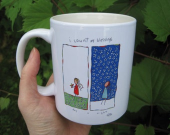 i count my blessings day and night. gratitude mug.