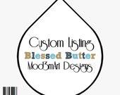 Custom Listing - Blessed Butter - Lip Balm