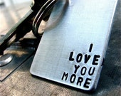 I Love You More Keychain - Ready to Ship! Perfect for Valentine's Day!