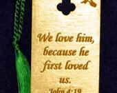 Wood Scripture Bookmark - John 4:19 wih Gregorian Cross and Doves
