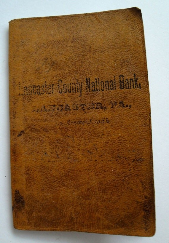 Vintage Antique Bank Ledger Paper Book Pennsylvania 1800s RESERVED FOR JEANNNE