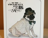 To The Tough Guy With The BIG Heart Cute Pug Card For Father's Day