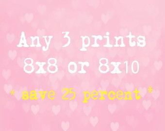 SALE - Three 8x8 or 8x10 inch prints