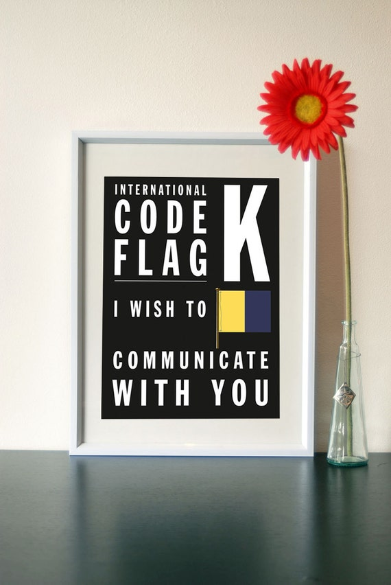 Letter K- I wish to communicate with you - Bus Roll Code Flag