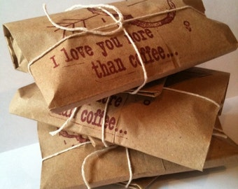 "Unique Gift Idea. Coffee Gift Set of 3. Freshly roasted ""I Love You More Than Coffee""  Valentines day gift for him."