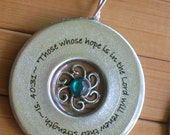Those whose hope is in the Lord will renew their strength. Isaiah 40:31... silver washer pendant