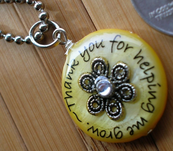 SALE Teacher pendant... thank you for helping me grow...yellow shell word quote phrase teacher appreciation bead pendant with chain