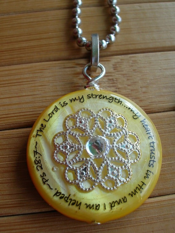 The Lord is my strength...my hearts trusts in Him and I am helped... yellow shell pendant