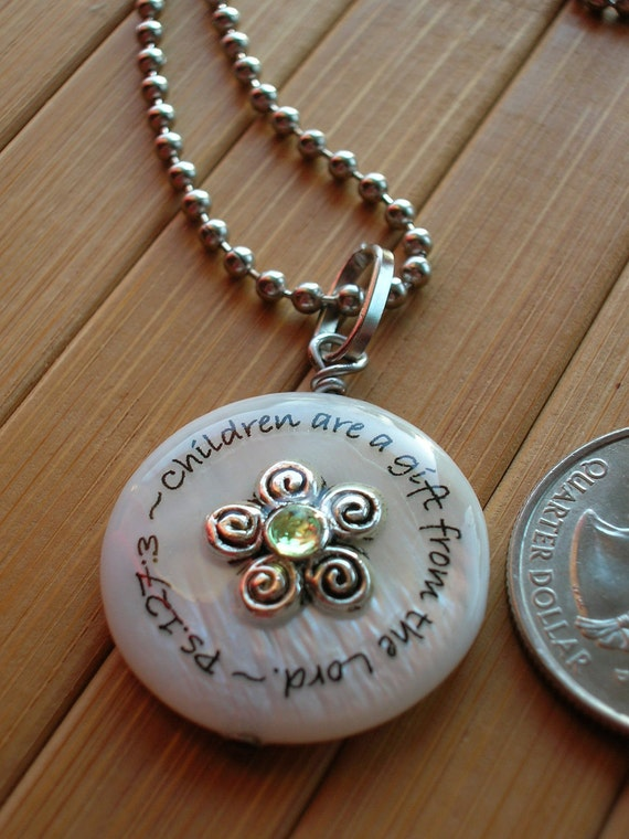 SALE Children are a gift from the Lord. Psalm 127:3 ...white shell word quote phrase bible scripture pendant with chain