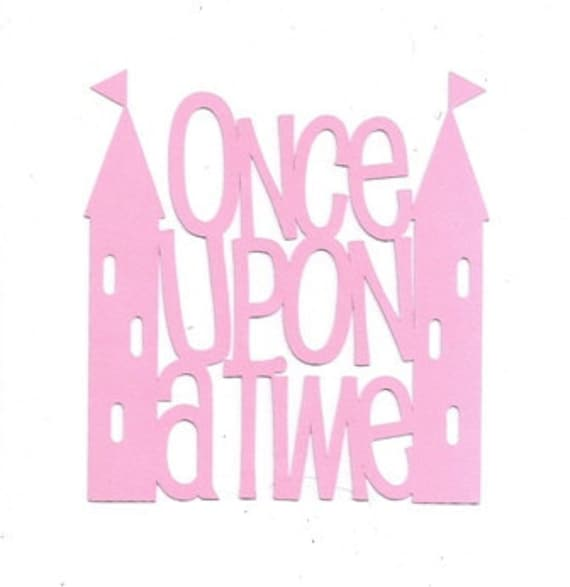 Once Upon A Time Words: Once Upon A Time With Castles Word Silhouette