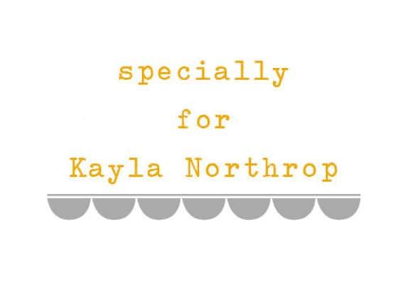 custom listing for Kayla Northrop