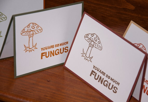You Are So Much Fungus greeting cards (set of 10)