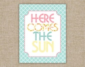 Here Comes The Sun - The Beatles - 8x10 Archival Giclee Print