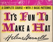 40s Millinery PDF It's Fun to Make a Hat eBook Taught by Helene Garnell PLUS Patterns for Basic Sailor and Calot
