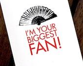 Funny Valentine Card Biggest Fan