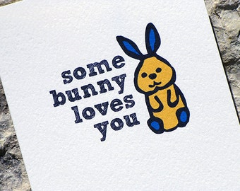 Funny Easter Card - Some Bunny Loves You