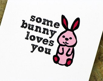 Cute Valentine's Day Card Some Bunny Loves You