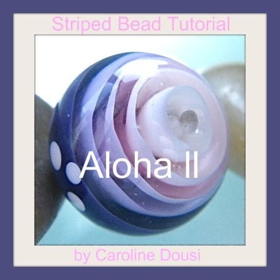 Aloha II  Striped Bead Tutorial by Caroline Dousi