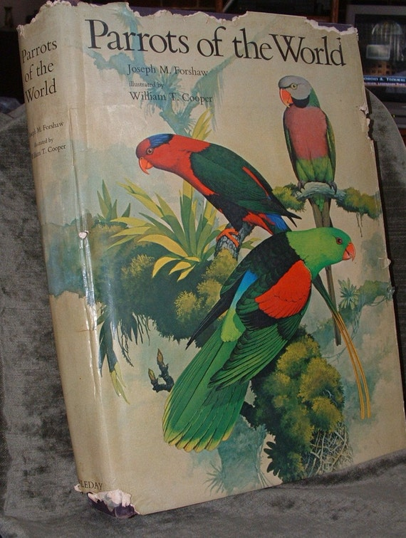 Reserved for Franz  ONLY   1973 Parrots of the World Book.