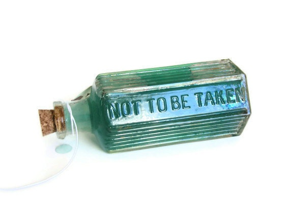 Antique Poison Bottle Marked Not To Be Taken Glass Pharmacy Apothecary Don't Do It Alice