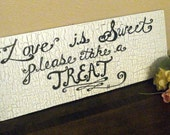 """Handpainted """"Love is Sweet"""" Candy Buffet sign"""