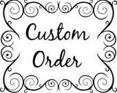 Custom Order for jen9701