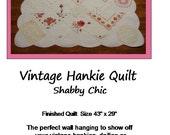 Vintage Handkerchief Quilt Pattern - Free Shipping