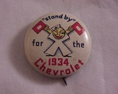Stand By For The 1934 Chevrolet Vintage Pinback Button
