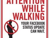 Pay Attention While Walking