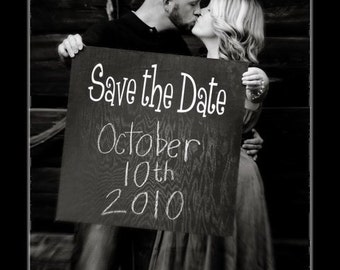 """Chalk Board """"Save the Date"""" sign"""