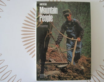 1970s American Mountain People Coffee Table Book by National Geographic Society, hardcover with dust jacket