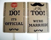 My Original Mustache/ Lips- I DO/ I DO TOO- It's Official/ We're Married- Double Sided Wedding Photo Props Signs on Kraft Paper- Set of 2